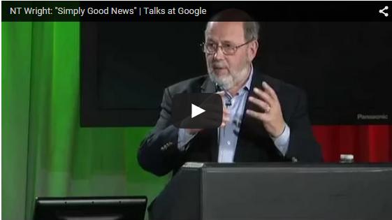Simply Good News – NT Wright Talks at Google